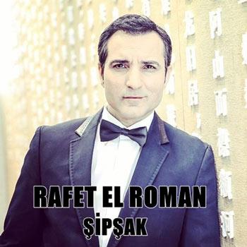 دانلود آهنگ ترکی جدید Rafet El Roman بنام Sipsak