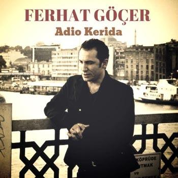 دانلود آهنگ ترکی جدید Ferhat Gocer به نام Adio Kerida