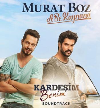 دانلود آهنگ ترکی Murat Boz بنام A Be Kaynana