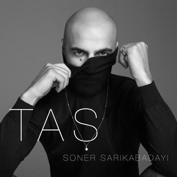 دانلود آهنگ ترکی جدید Soner Sarikabadayi به نام Tas