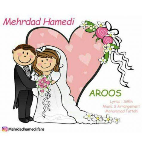 دانلود آهنگ جدید مهرداد حامدی به نام عروس