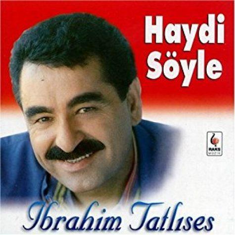 ابراهیم تاتلیس Haydi Soyle