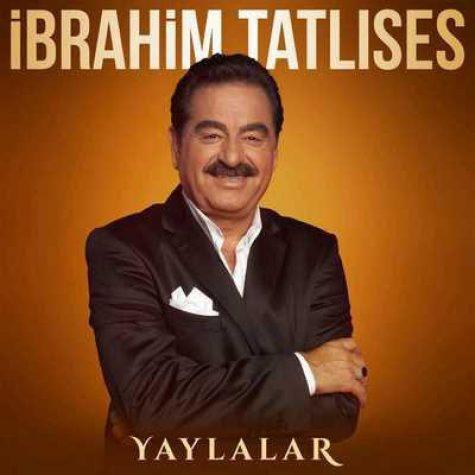 ابراهیم تاتلیس یایلالار
