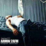 آرمین ۲AFM شبا کجايی