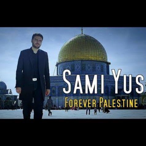 دانلود آهنگ سامی یوسف Forever Palestine