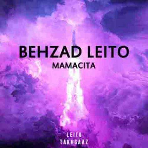 دانلود آهنگ بهزاد لیتو ماماسیتا