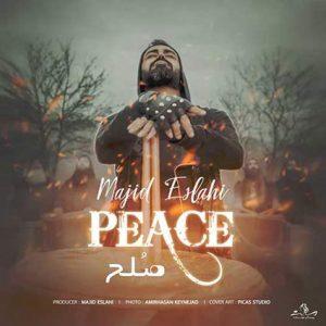دانلود آهنگ مجید اصلاحی صلح